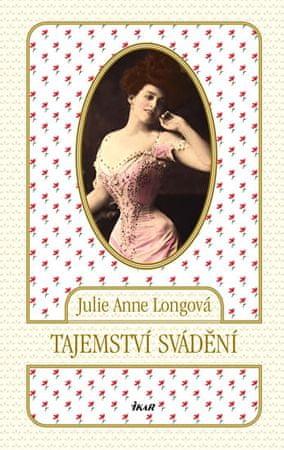 Longová Julie Anne: Tajemství svádění