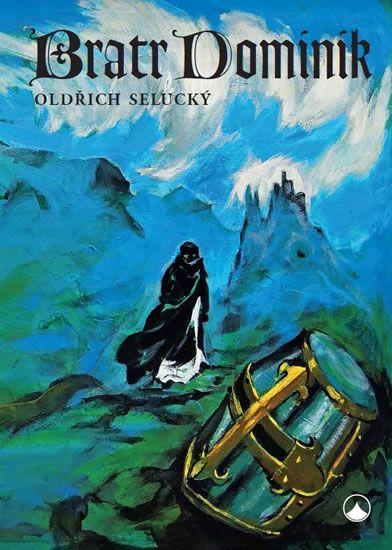 Selucký Oldřich: Bratr Dominik