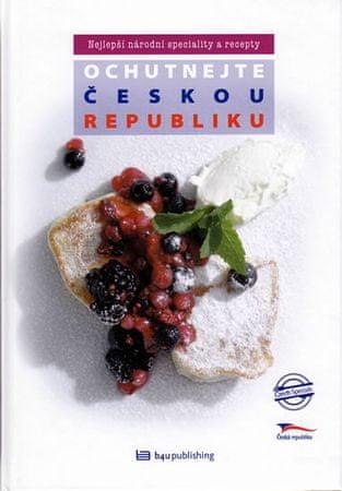 Orsáková Štěpánka, Obůrková Eva: Ochutnejte Českou republiku - Nejlepší n