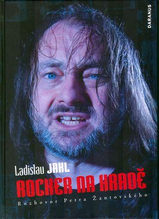 Jakl Ladislav: Rocker na Hradě