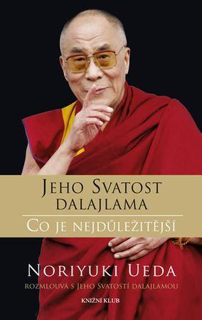 Jeho Svatost dalajlama, Ueda Noriyuki: Dalajlama: Co je nejdůležitější - Rozhovory o hněvu, soucitu