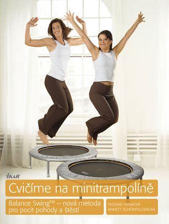 Hynaová Yvonne, Schönfelderová Annett: Cvičíme na minitrampolíně