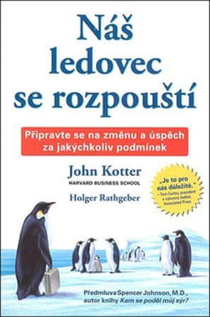 Kotter John, Rathgeber Holger: Náš ledovec se rozpouští