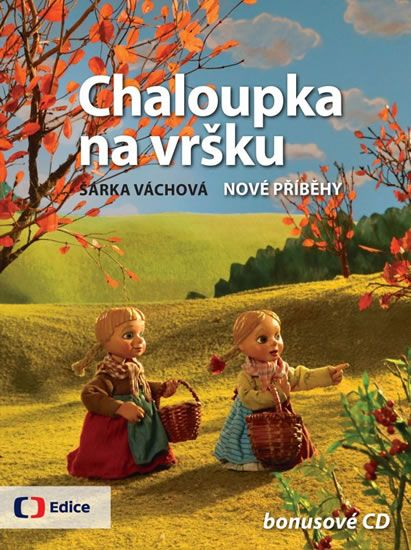 Váchová Šárka: Chaloupka na vršku 2 - Nové příběhy + CD