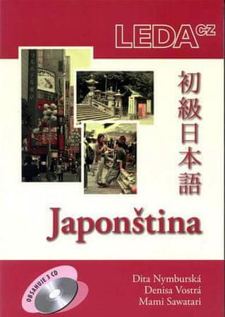 Nymburská,Vostrá,Sawatari: Japonština - komplet (písmo, klíč, slovníčky + 3 CD)