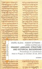 Dittmann Robert: Knaanic Language: Structure and Historical Background (AJ)