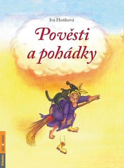 Hoňková Iva: Pověsti a pohádky