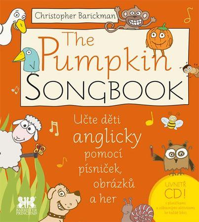 Barickman Christopher: The Pumpkin SONGBOOK + CD - Učte děti anglicky pomocí písniček, obrázků a her