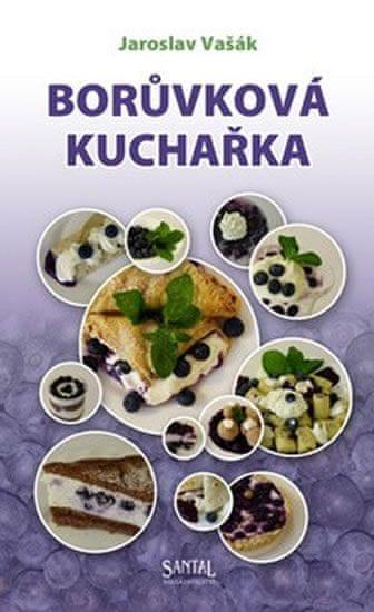 Vašák Jaroslav: Borůvková kuchařka