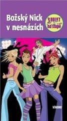 von Vogel Maja: Božský Nick v nesnázích - Tři holky na stopě