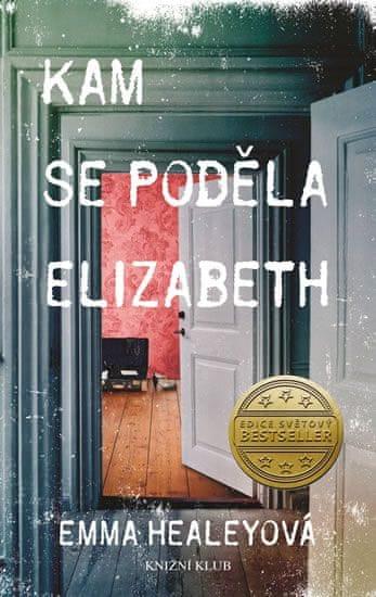 Healeyová Emma: Kam se poděla Elizabeth