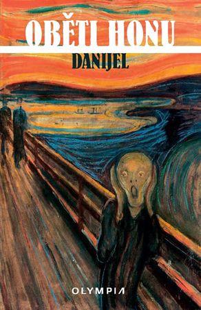 Danijel: Oběti honu