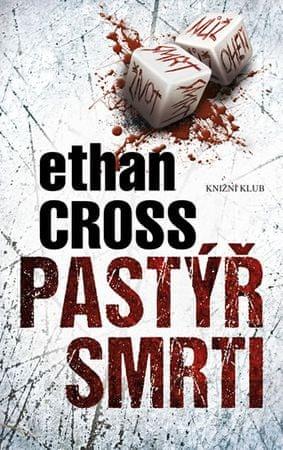 Cross Ethan: Pastýř smrti