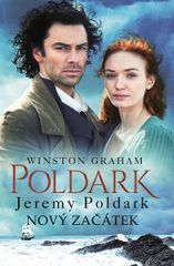 Graham Winston: Poldark 3 - Jeremy Poldark Nový začátek