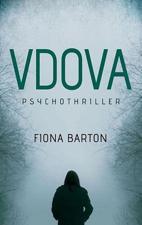 Barton Fiona: Vdova