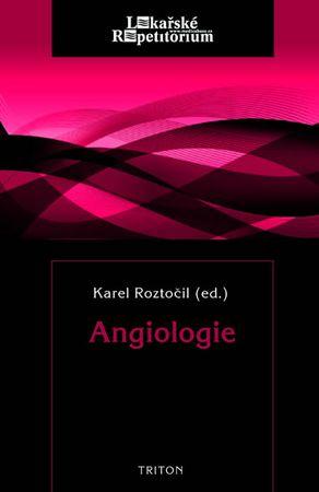 Roztočil Karel: Angiologie