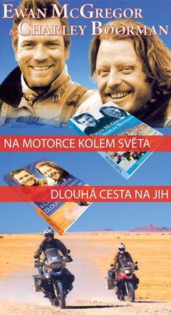 McGregor Ewan, Boorman Charley,: Na motorce kolem světa + Dlouhá cesta na jih - komplet 2 knihy