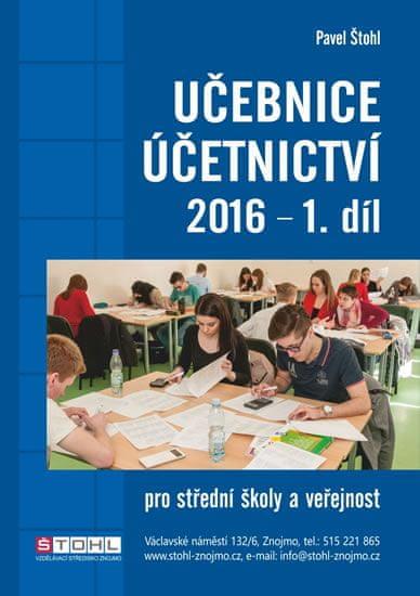 Štohl Pavel: Učebnice Účetnictví I. díl 2016