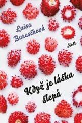 Bureschová Luisa: Když je láska slepá