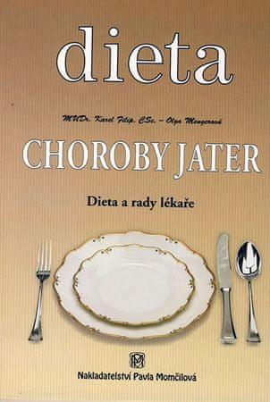 Filip Karel, Mengerová Olga: Dieta - Choroby jater