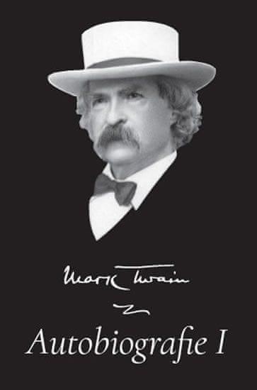 Twain Mark: Mark Twain - Autobiografie I.