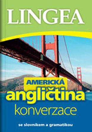 Americká angličtina - konverzace se slovníkem a gramatikou