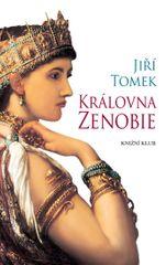 Tomek Jiří: Královna Zenobie
