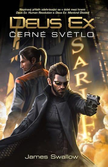 Swallow James: Deus Ex - Černé světlo