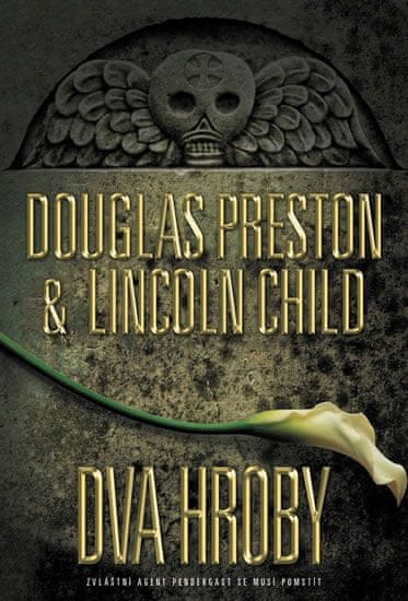 Preston Douglas, Child Lincoln,: Dva hroby