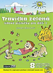 Vostrý Mirek: Travička zelená  - Lidové písničky pro děti 1. + CD