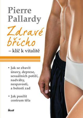 Pallardy Pierre: Zdravé břicho - klíč k vitalitě