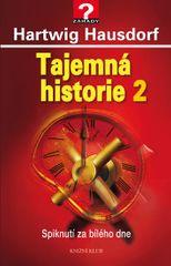 Hausdorf Hartwig: Tajemná historie 2 - Spiknutí za bílého dne