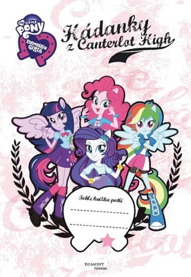 Hasbro: My Little Ponny - Hádanky z Canterlot High - Neuvěřitelné dobrodružství