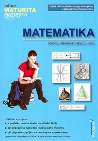 Kubešová,Cibulková: Matematika - Přehled středoškolského učiva