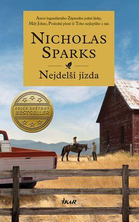 Sparks Nicholas: Nejdelší jízda