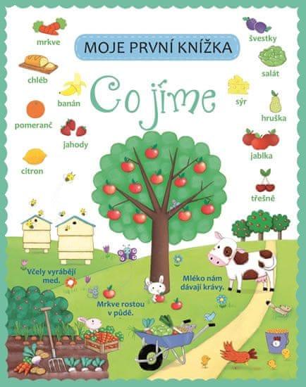 Co jíme - Moje první knížka