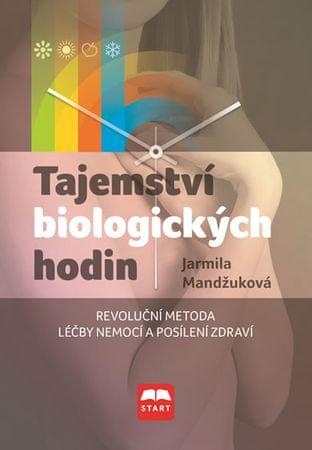 Mandžuková Jarmila: Tajemství biologických hodin