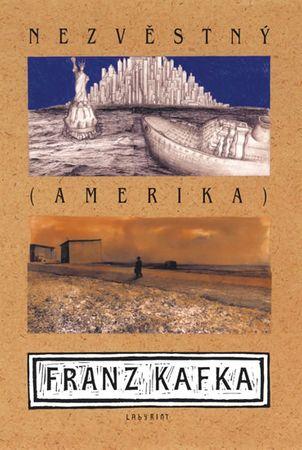 Kafka Franz: Nezvěstný (Amerika)