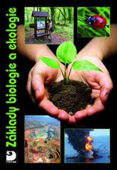 Kvasničková Danuše: Základy biologie a ekologie