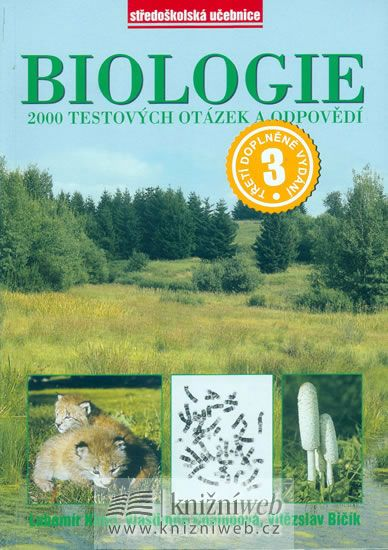 Kincl,Chalupová,Bičík: Biologie - 2000 test.otázek a odpovědí -3.dop.vydání