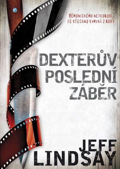Lindsay Jeff: Dexterův poslední záběr