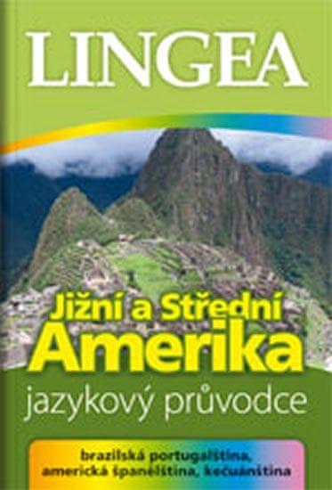 kolektiv autorů: Jižní a Střední Amerika - jazykový průvodce (brazilská portugalština, americká špan