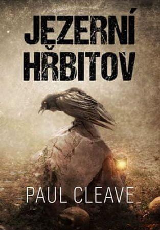Cleave Paul: Jezerní hřbitov
