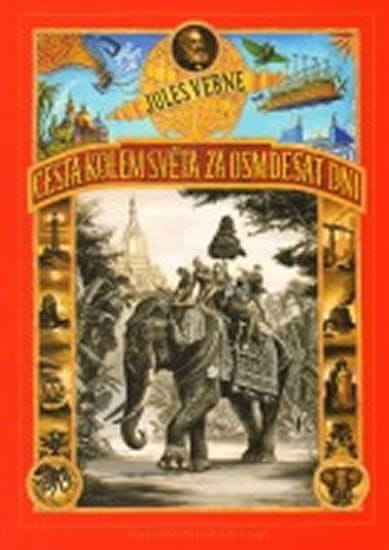 Verne Jules: Cesta kolem světa za 80 dní