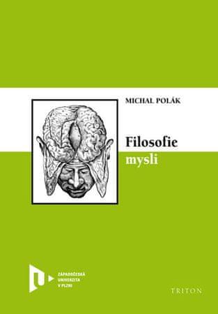 Polák Michal: Filosofie mysli