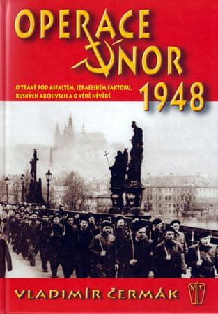 Čermák Ladislav: Operace únor 1948