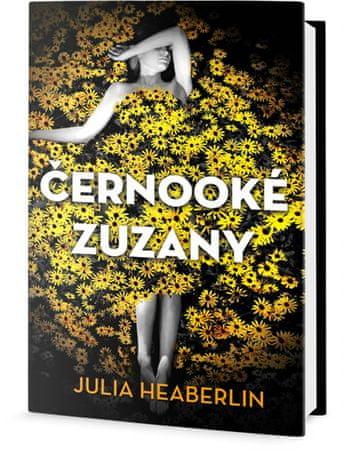 Heaberlin Julia: Černooké Zuzany