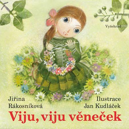 Rákosníková Jiřina: Viju, viju věneček