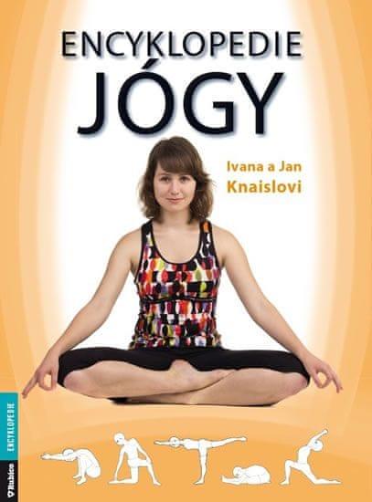 Knaislovi Ivana a Jan: Encyklopedie jógy