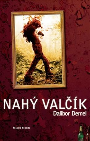 Demel Dalibor: Nahý valčík